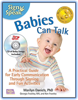 Sign With Your Baby How To Communicate Infants Before They Can Speak By Joseph Garcia